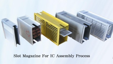Slot Magazine For IC Assembly Process